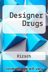 Designer Drugs Excellent Marketplace listings for  Designer Drugs  by Kirsch starting as low as $1.99!