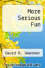 cover of More Serious Fun
