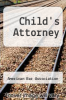 cover of Child`s Attorney