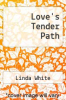 cover of Love`s Tender Path