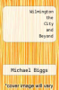 cover of Wilmington the City and Beyond