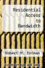 cover of Residential Access to Bandwidth