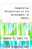 cover of Comparative Perspectives on the Development of Memory