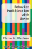 cover of Behavior Modification with Women