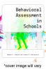 cover of Behavioral Assessment in Schools