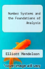 cover of Number Systems and the Foundations of Analysis