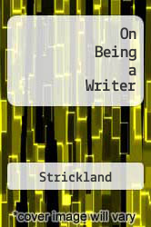 On Being a Writer by Strickland - ISBN 9780898795226