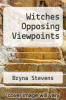 cover of Witches Opposing Viewpoints
