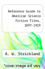 cover of Reference Guide to American Science Fiction Films, 1897-1929