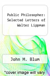Cover of Public Philosopher: Selected Letters of Walter Lippman EDITIONDESC (ISBN 978-0899192604)
