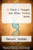 cover of I Think I Thought and Other Tricky Verbs ( edition)