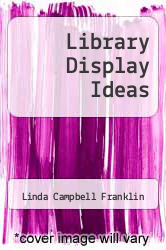 Cover of Library Display Ideas  (ISBN 978-0899500096)