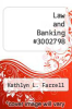 Law and Banking #3002798 by Kathlyn L. Farrell - ISBN 9780899825724