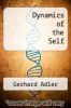 cover of Dynamics of the Self