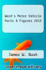 cover of Ward`s Motor Vehicle Facts & Figures 2013