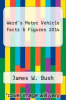 cover of Ward`s Motor Vehicle Facts & Figures 2014