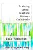 cover of Training Games: Coaching Runners Creatively (2nd edition)