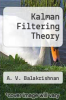 cover of Kalman Filtering Theory