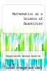 cover of Mathematics as a Science of Quantities