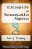 cover of Bibliography on Nonassociative Algebras
