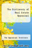 cover of The Dictionary of Real Estate Appraisal (2nd edition)