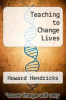 cover of Teaching to Change Lives