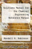 cover of Solutions Manual for the Chemical Engineering Reference Manual (4th edition)