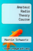 cover of Amateur Radio Theory Course
