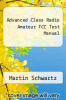 cover of Advanced Class Radio Amateur FCC Test Manual