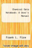 cover of Chemical Data Notebook: A User`s Manual