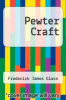 cover of Pewter Craft