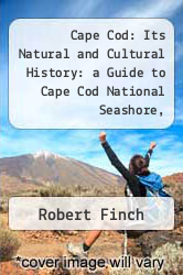 Cover of Cape Cod: Its Natural and Cultural History: a Guide to Cape Cod National Seashore, Massachusetts EDITIONDESC (ISBN 978-0912627564)