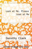 cover of Look at Me, Please Look at Me