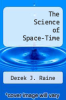 cover of The Science of Space-Time