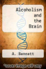cover of Alcoholism and the Brain