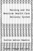 cover of Nursing and the American Health Care Delivery System