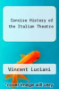 cover of Concise History of the Italian Theatre