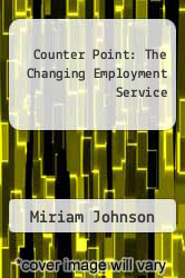 Cover of Counter Point: The Changing Employment Service EDITIONDESC (ISBN 978-0913420126)