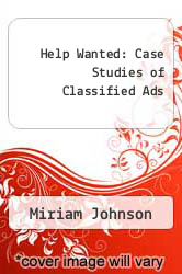 Cover of Help Wanted: Case Studies of Classified Ads  (ISBN 978-0913420676)