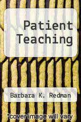 Patient Teaching by Barbara K. Redman - ISBN 9780913654439