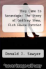 cover of They Came to Sacandaga: The Story of Godfrey Shew, Fish House Patriot