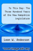 cover of To This Day: The Three Hundred Years of the New Hampshire Legislature