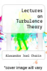 cover of Lectures on Turbulence Theory