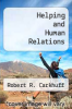 cover of Helping and Human Relations
