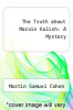 cover of The Truth about Marvin Kalish: A Mystery