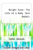 cover of Bright Eyes: The Life of a Baby Jack Rabbit