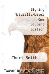 Cover of Signing Naturally/Level One Student Edition 1 (ISBN 978-0915035205)