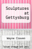 cover of Sculptures at Gettysburg