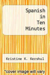 Cover of Spanish in Ten Minutes EDITIONDESC (ISBN 978-0916682972)