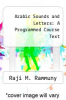 cover of Arabic Sounds and Letters: A Programmed Course Text